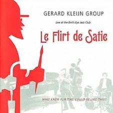 Gerard Kleijn Group – Le Flirt de Satie