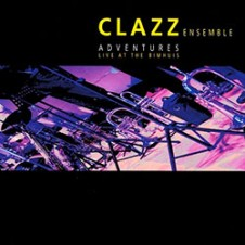Clazz Ensemble – Adventures live at the Bimhuis